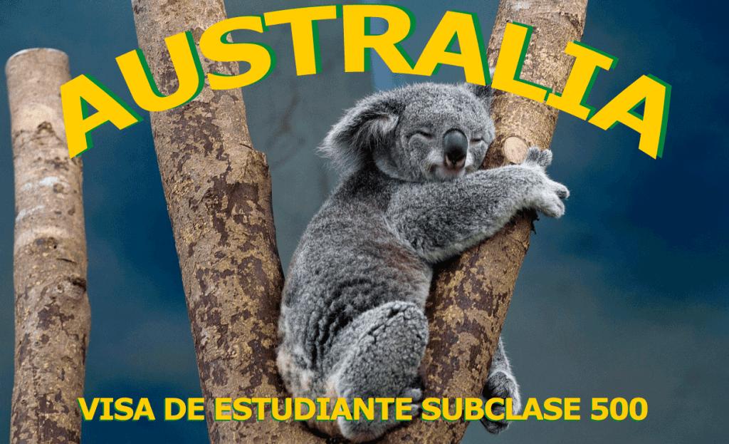 Australia visa de estudiante Subclass 500