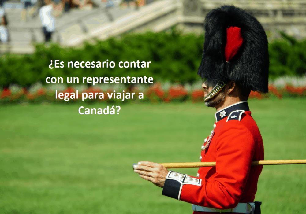 ¿Es necesario contar con un representante legal para viajar a Canadá?